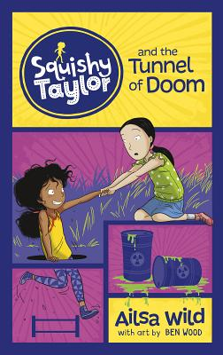 Squishy Taylor and the Tunnel of Doom Cover Image