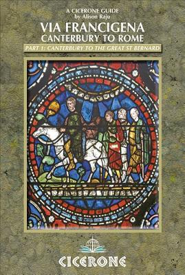 The Via Francigena - Canterbury to Rome, Part 1 Cover