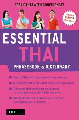 Essential Thai Phrasebook & Dictionary: Speak Thai with Confidence! (Revised Edition) Cover Image
