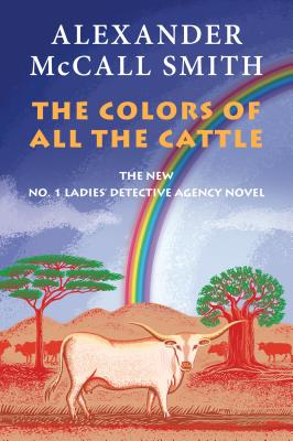 The Colors of All the Cattle (No. 1 Ladies' Detective Agency) Cover Image