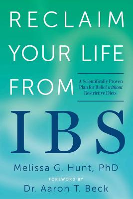 Reclaim Your Life from IBS: A Scientifically Proven Plan for Relief Without Restrictive Diets Cover Image