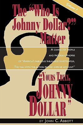 Yours Truly, Johnny Dollar Vol. 1 Cover Image