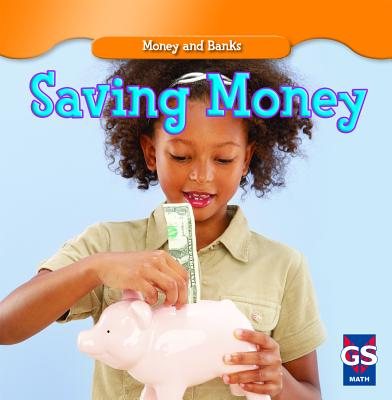 Saving Money (Money and Banks) Cover Image