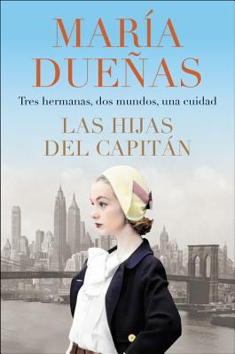 The Captain's Daughters \ Las hijas del Capitan (Spanish edition) Cover Image