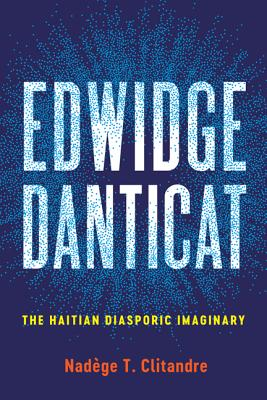 Edwidge Danticat: The Haitian Diasporic Imaginary (New World Studies) Cover Image