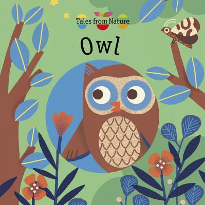 Owl (Tales from Nature) Cover Image