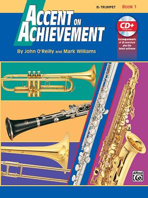 Accent on Achievement, Bk 1: B-Flat Trumpet, Book & CD [With CD] Cover Image