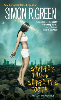 Cover for Sharper Than a Serpent's Tooth (A Nightside Book #6)