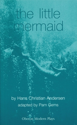 Little Mermaid (Oberon Modern Plays) Cover Image