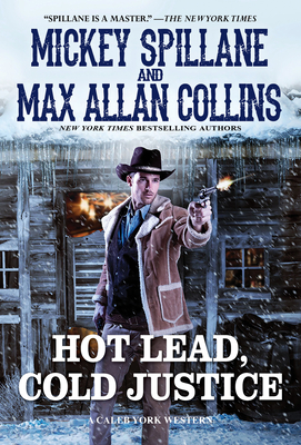 Hot Lead, Cold Justice (A Caleb York Western #5) Cover Image