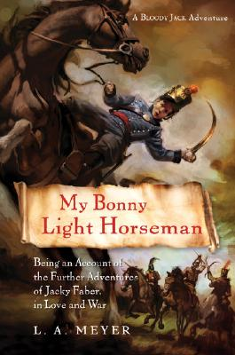 My Bonny Light Horseman (Bloody Jack Adventures #6) Cover Image