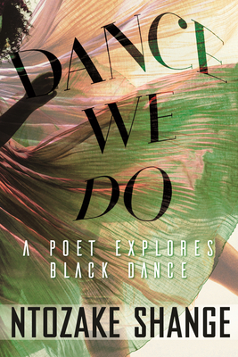 Dance We Do: A Poet Explores Black Dance Cover Image