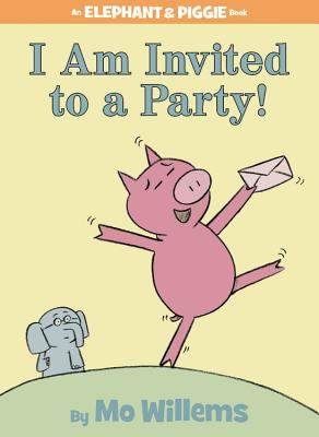 I Am Invited to a Party! Cover