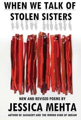 When We Talk of Stolen Sisters: New and Revised Poems Cover Image