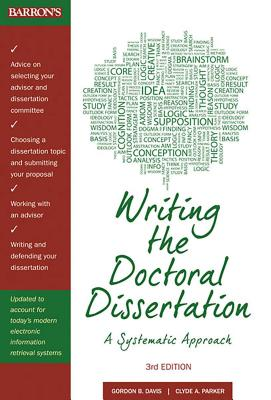 Writing the Doctoral Dissertation: A Systematic Approach Cover Image