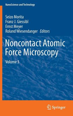 Noncontact Atomic Force Microscopy: Volume 3 (Nanoscience and Technology) Cover Image