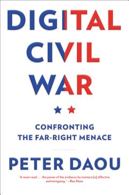 Digital Civil War: Confronting the Far-Right Menace Cover Image
