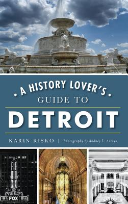 A History Lover's Guide to Detroit Cover Image