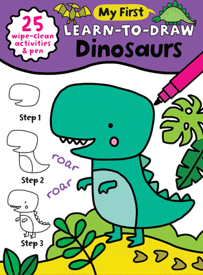 My First Learn-To-Draw: Dinosaurs: (25 Wipe Clean Activities + Dry Erase Marker) Cover Image
