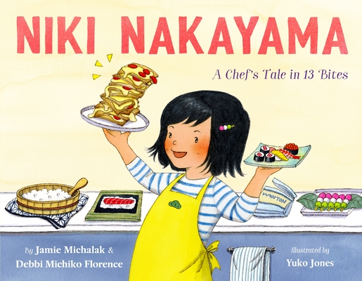 Niki Nakayama: A Chef's Tale in 13 Bites Cover Image