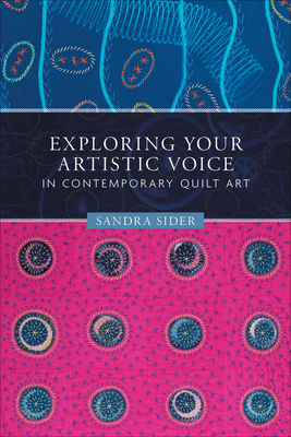 Exploring Your Artistic Voice in Contemporary Quilt Art Cover Image