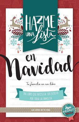 Hazme una lista en Navidad (El mejor regalo esta Navidad): Las listas de tu vida Cover Image
