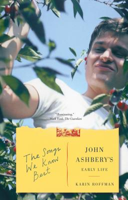 The Songs We Know Best: John Ashbery's Early Life Cover Image