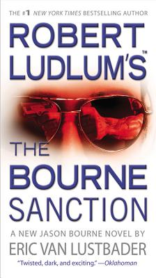 Robert Ludlum's the Bourne Sanction Cover