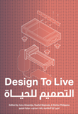 Design to Live: Everyday Inventions from a Refugee Camp Cover Image