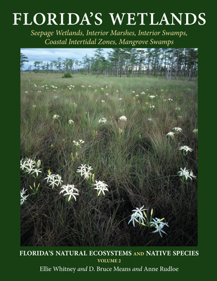 Florida's Wetlands (Florida's Natural Ecosystems and Native Species #2) Cover Image