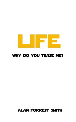 Life: Why Do You Tease Me? Cover Image