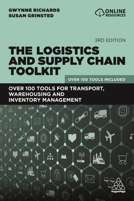 The Logistics and Supply Chain Toolkit: Over 100 Tools for Transport, Warehousing and Inventory Management Cover Image
