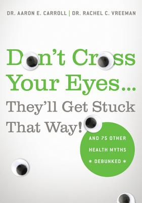 Don't Cross Your Eyes...They'll Get Stuck That Way! Cover