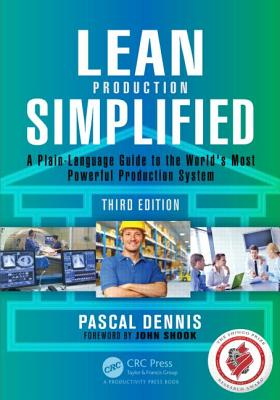 Lean Production Simplified: A Plain-Language Guide to the World's Most Powerful Production System Cover Image