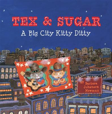 Tex and Sugar: A Big City Kitty Ditty