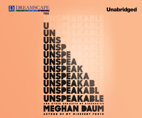 Cover for The Unspeakable