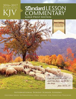 KJV Standard Lesson Commentary® Large Print Edition 2016-2017 Cover Image