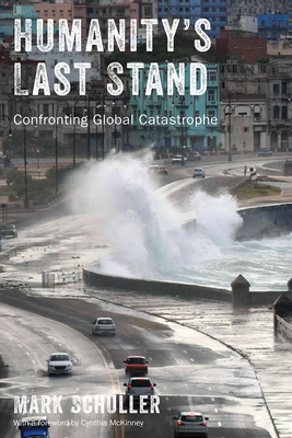 Humanity's Last Stand: Confronting Global Catastrophe Cover Image