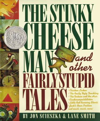 The Stinky Cheese Man: And Other Fairly Stupid Tales Cover Image