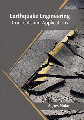 Earthquake Engineering: Concepts and Applications Cover Image