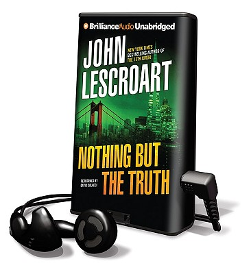 Nothing But the Truth [With Earbuds] (Playaway Adult Fiction) Cover Image