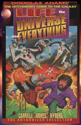 Life, the Universe, and Everything, The Authorized Collection: Douglas Adams The Hitchhiker's Guide to the Galaxy Cover Image