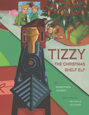 Cover for Tizzy, the Christmas Shelf Elf