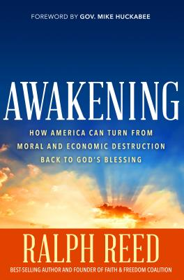Awakening: How America Can Turn from Moral and Economic Destruction Back to Greatness Cover Image