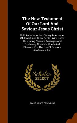 Cover for The New Testament of Our Lord and Saviour Jesus Christ