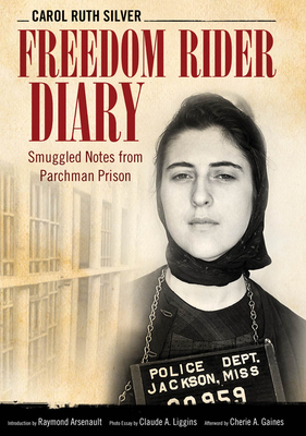 Freedom Rider Diary: Smuggled Notes from Parchman Prison (Willie Morris Books in Memoir and Biography) Cover Image