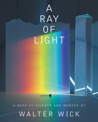 A Ray of Light by Walter Wick