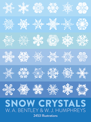 Snow Crystals (Dover Pictorial Archive) Cover Image