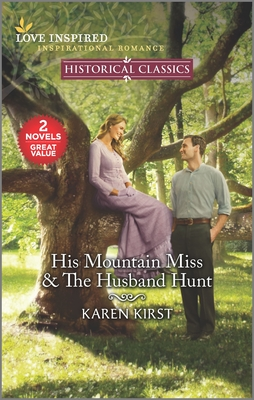 His Mountain Miss & the Husband Hunt Cover Image
