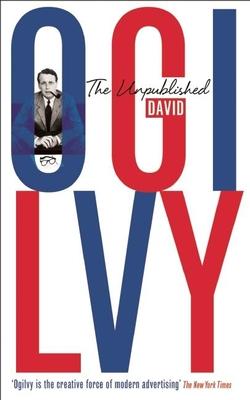 The Unpublished David Ogilvy Cover Image